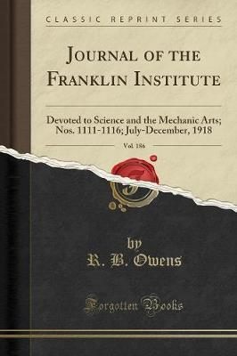 Journal of the Franklin Institute, Vol. 186