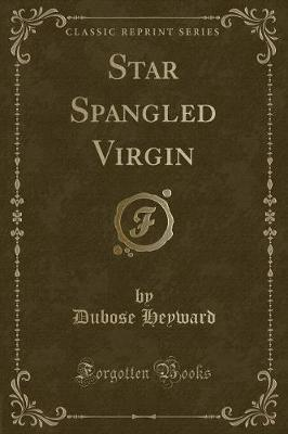 Star Spangled Virgin (Classic Reprint)