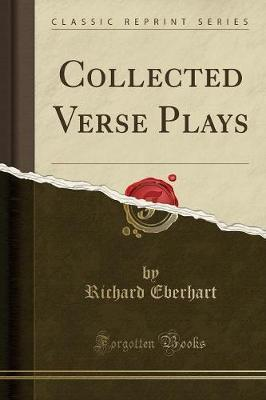 Collected Verse Plays (Classic Reprint)