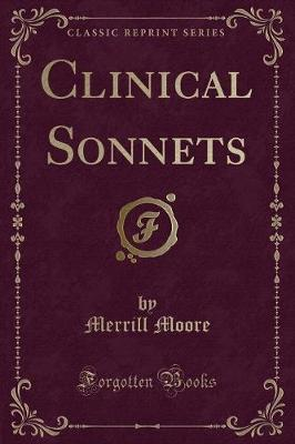 Clinical Sonnets (Classic Reprint)