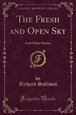 The Fresh and Open Sky
