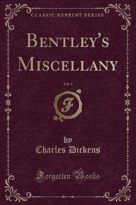 Bentley's Miscellany, Vol. 1 (Classic Reprint)