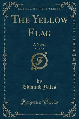 The Yellow Flag, Vol. 1 of 3