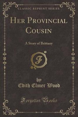 Her Provincial Cousin