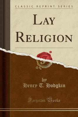 Lay Religion (Classic Reprint)
