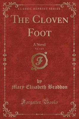 The Cloven Foot, Vol. 1 of 3