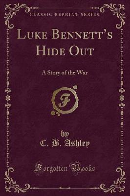 Luke Bennett's Hide Out