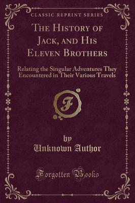 The History of Jack, and His Eleven Brothers