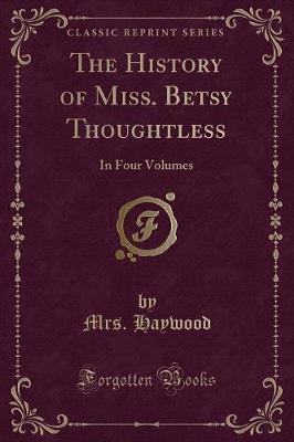 The History of Miss. Betsy Thoughtless