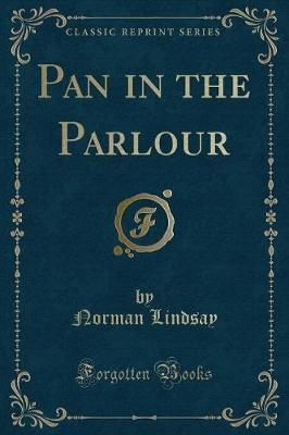 Pan in the Parlour (Classic Reprint)