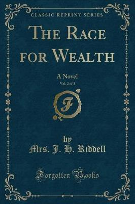 The Race for Wealth, Vol. 2 of 3