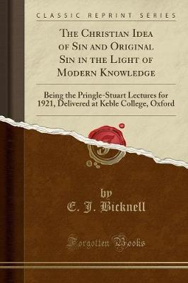The Christian Idea of Sin and Original Sin in the Light of Modern Knowledge