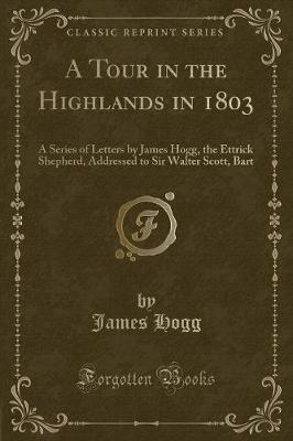 A Tour in the Highlands in 1803