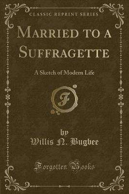 Married to a Suffragette
