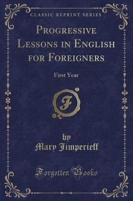 Progressive Lessons in English for Foreigners