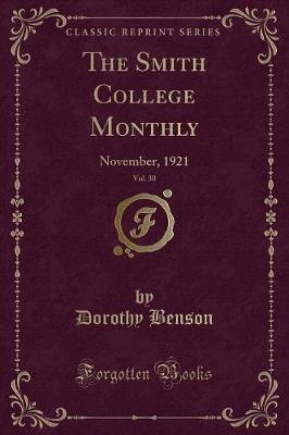 The Smith College Monthly, Vol. 30