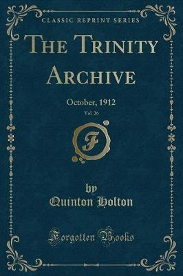 The Trinity Archive, Vol. 26