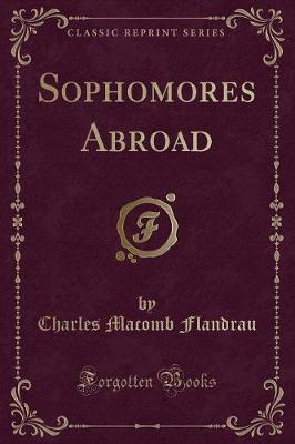 Sophomores Abroad (Classic Reprint)