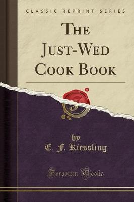The Just-Wed Cook Book (Classic Reprint)