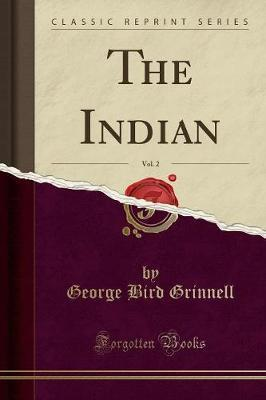 The Indian, Vol. 2 (Classic Reprint)