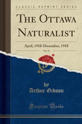 The Ottawa Naturalist, Vol. 32