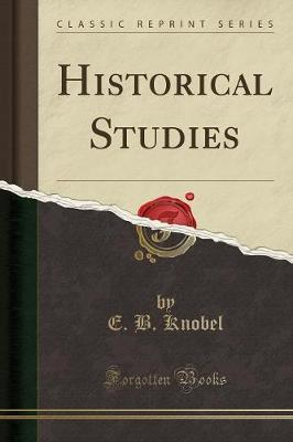 Historical Studies (Classic Reprint)