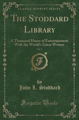 The Stoddard Library, Vol. 3