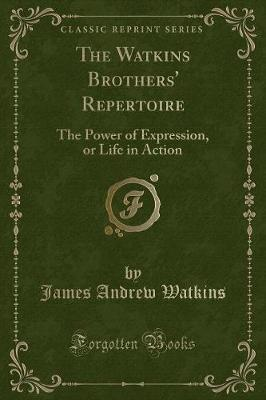 The Watkins Brothers' Repertoire