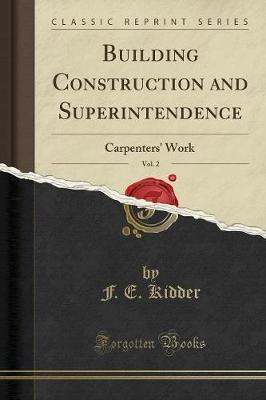 Building Construction and Superintendence, Vol. 2
