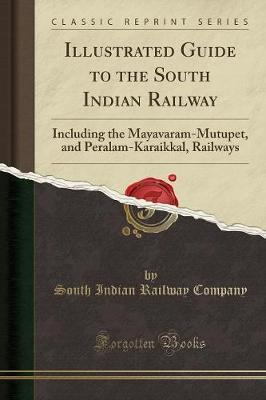 Illustrated Guide to the South Indian Railway