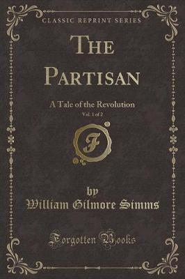 The Partisan, Vol. 1 of 2