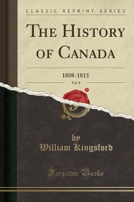 The History of Canada, Vol. 8