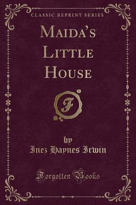 Maida's Little House (Classic Reprint)