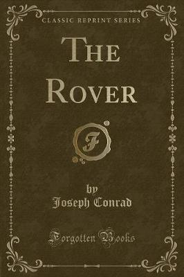 The Rover (Classic Reprint)
