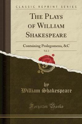 The Plays of William Shakespeare, Vol. 2