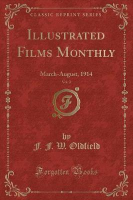 Illustrated Films Monthly, Vol. 2