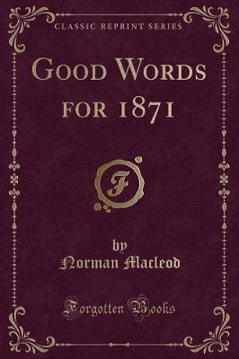 Good Words for 1871 (Classic Reprint)