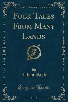 Folk Tales from Many Lands (Classic Reprint)