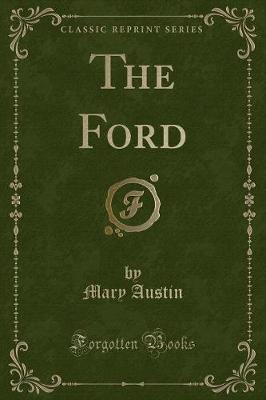 The Ford (Classic Reprint)