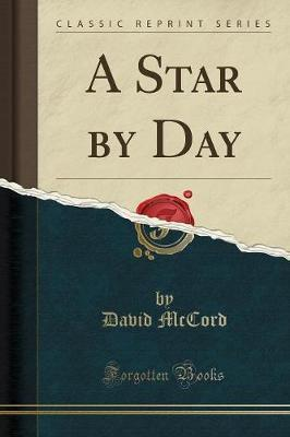 A Star by Day (Classic Reprint)
