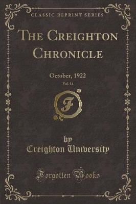 The Creighton Chronicle, Vol. 14