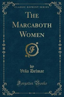 The Marcaboth Women (Classic Reprint)