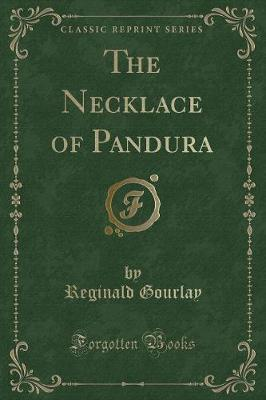 The Necklace of Pandura (Classic Reprint)