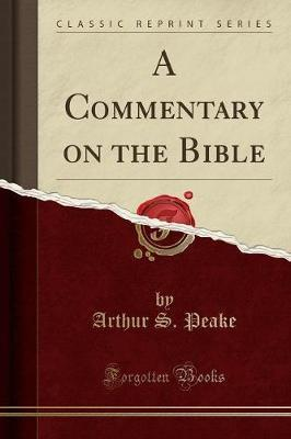 A Commentary on the Bible (Classic Reprint)