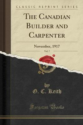 The Canadian Builder and Carpenter, Vol. 7