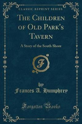 The Children of Old Park's Tavern