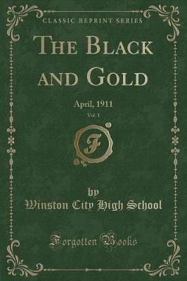 The Black and Gold, Vol. 1