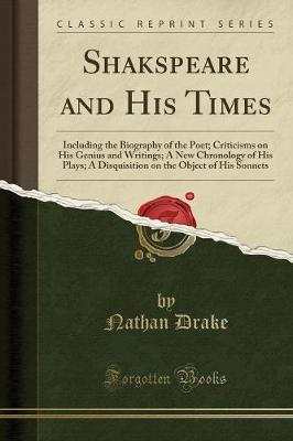 Shakspeare and His Times