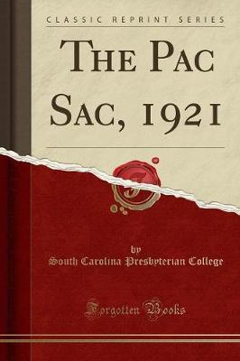 The Pac Sac, 1921 (Classic Reprint)