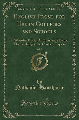 English Prose, for Use in Colleges and Schools, Vol. 1